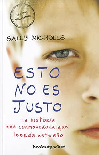 9788415139232: Esto no es justo (Spanish Edition) (Books4pocket Narrativa)