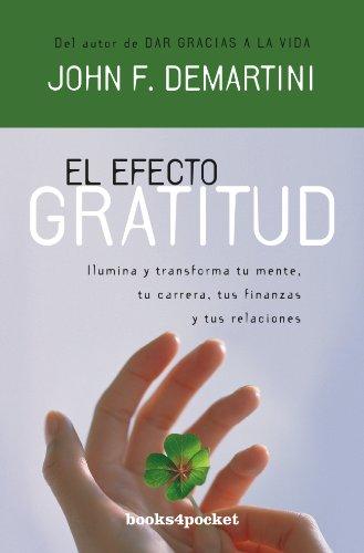 9788415139256: El efecto gratitud (Books4pocket Crecimiento y Salud) (Spanish Edition)