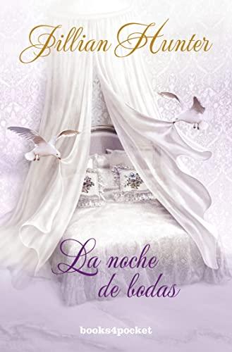 Noche de bodas (Books4pocket Romantica) (Spanish Edition): Jillian Hunter