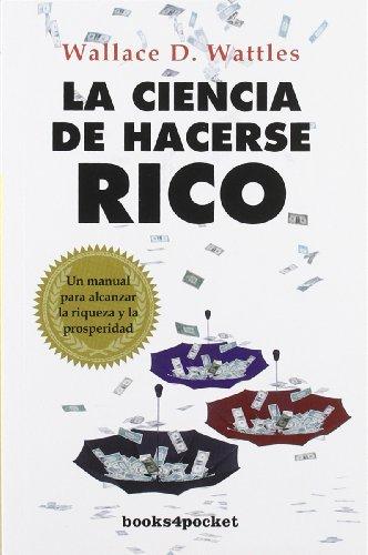 9788415139393: La ciencia de hacerse rico (Books4pocket)