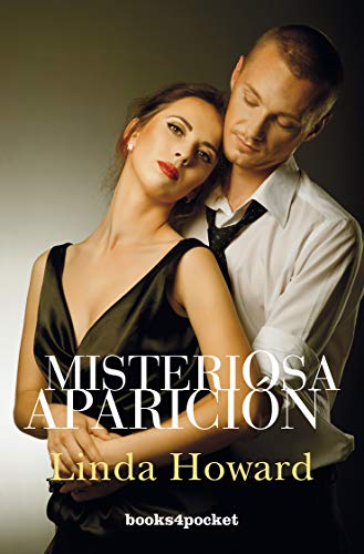 Misteriosa aparicion (Books4pocket Romantica) (Spanish Edition): Linda Howard