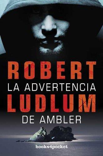 9788415139553: La advertencia de Ambler (Books4pocket Narrativa) (Spanish Edition)