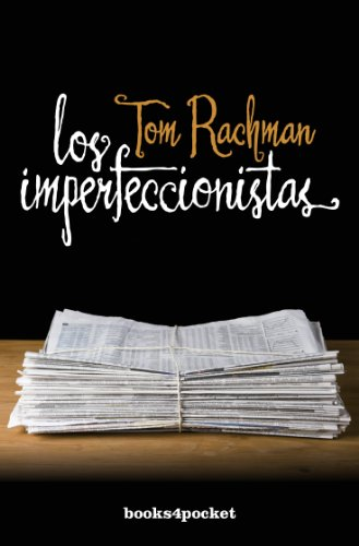 9788415139713: Los imperfeccionistas (Spanish Edition)