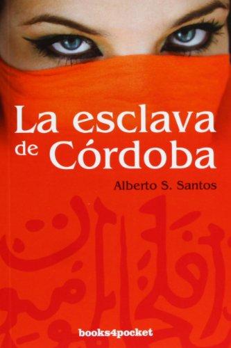 9788415139744: Esclava de Cordoba, La (Books4pocket Narrativa) (Spanish Edition)
