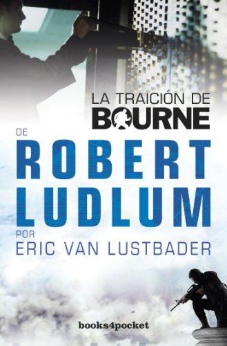 9788415139775: La traición de Bourne (Books4pocket narrativa)