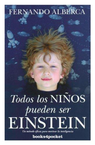 9788415139881: Todos los niños pueden ser Enstein (B4P): 361 (Ensayo y Divulgación)