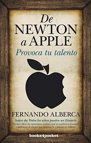 9788415139898: De Newton a Apple (B4P): 1 (Ensayo y divulgación)