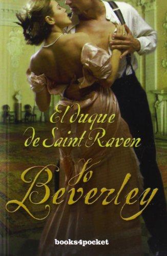 9788415139966: El duque de Saint Raven (Spanish Edition) (Books4pocket Romantica)