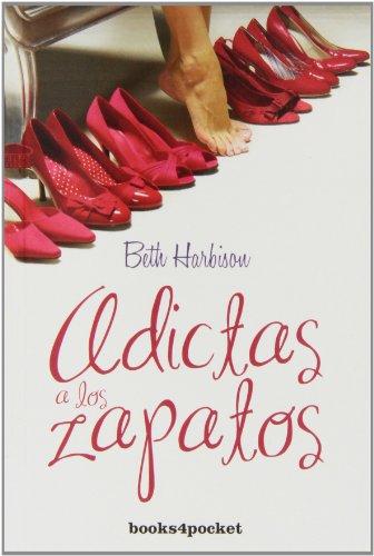 9788415139997: Adictas A Los Zapatos (B4P): 1 (Books4pocket romántica)