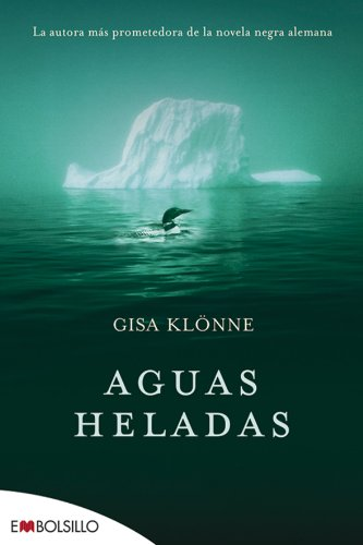 9788415140016: Aguas Heladas: La autora más prometedora de la novela negra alemana (EMBOLSILLO)
