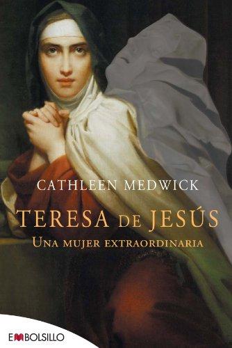 9788415140023: Teresa de Jesús: Una mujer extraordinaria. (EMBOLSILLO)