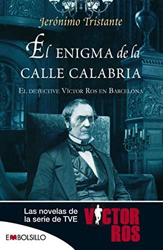 9788415140351: El enigma de la calle Calabria: El detective Víctor Ros en Barcelona. (EMBOLSILLO)