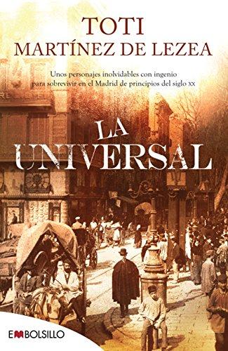 9788415140368: La Universal: Unos personajes inolvidables con ingenio para sobrevivir en el Madrid de principios del siglo XX. (EMBOLSILLO)