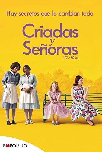 9788415140566: Criadas y Señoras: El best seller en el que se basa Criadas y Señoras, uno de los estrenos más esperados de la temporada. (EMBOLSILLO)