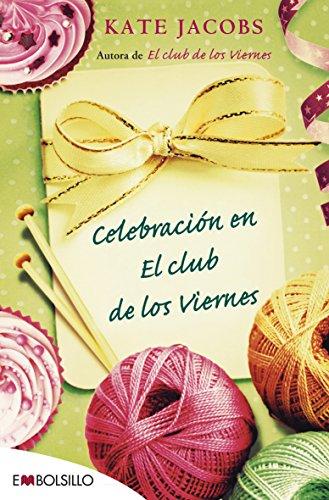 9788415140719: Celebración en el club de los viernes (EMBOLSILLO)