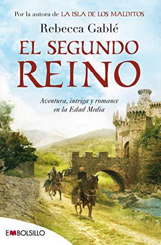 El segundo reino: Rebecca Gablé