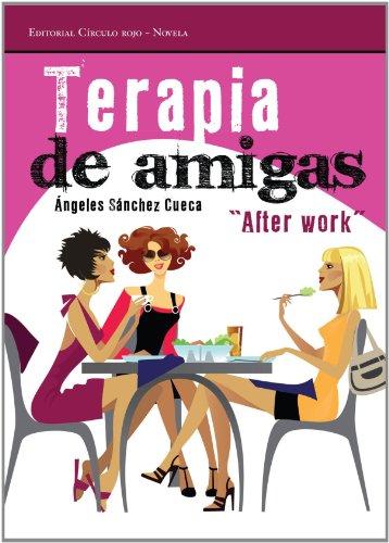 9788415143086: Terapia de amigas: After Work