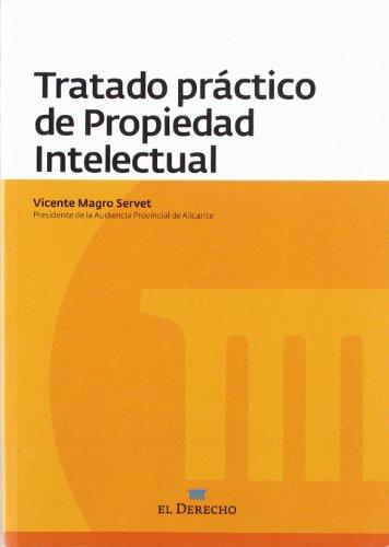 9788415145271: Tratado practico de propiedad intelectual