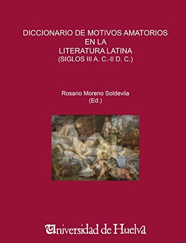 9788415147190: DICCIONARIO DE MOTIVOS AMATORIOS LITERATURA