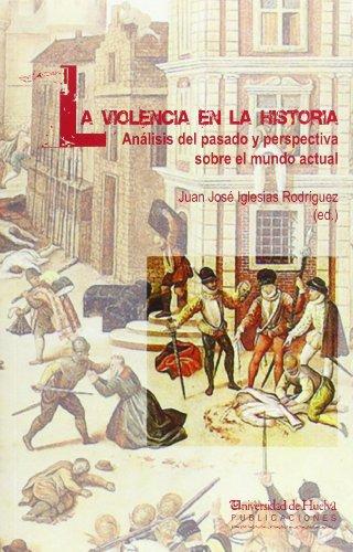 VIOLENCIA EN LA HISTORIA LA: IGLESIAS RODRIGUEZ, JUAN