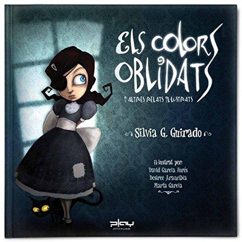 9788415149170: Colors Oblidats, Els I Altres Relats Il-Lustrats (Los colores olvidados) - 9788415149170