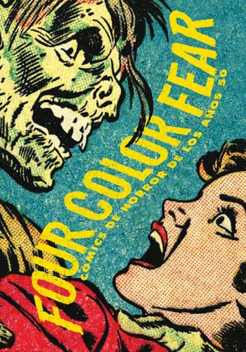 9788415153191: FOUR COLOR FEAR. COMICS DE HORROR DE LOS AÑOS 50