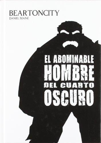 9788415153382: BEARTONCITY. EL ABOMINABLE HOMBRE DEL CUARTO OSCURO