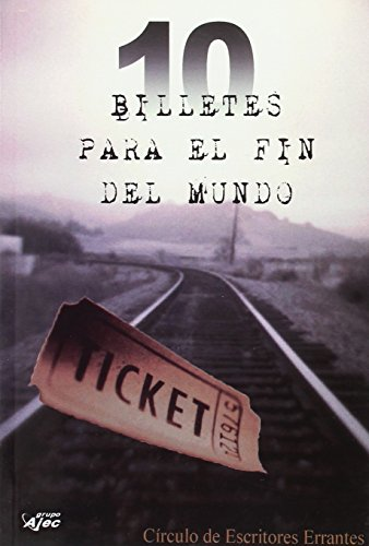 9788415156000: 10 BILLETES PARA EL FIN DEL MUNDO (2 ED.)