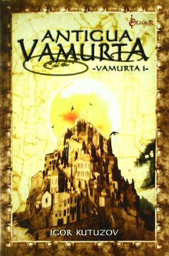 9788415156246: Antigua Vamurta (Excalibur Fantastica)