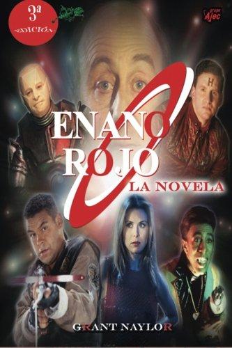 9788415156321: Enano Rojo: La Novela (Volume 1) (Spanish Edition)