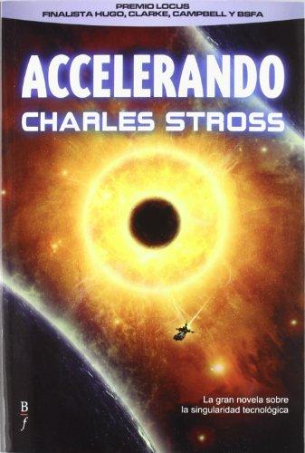 9788415157052: Accelerando (Bibliópolis Fantástica)