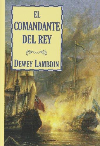 9788415157106: El comandante del rey (Bibliópolis Histórica)
