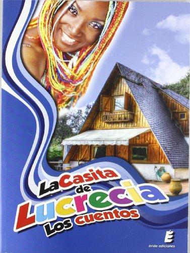 9788415160427: La casita de Lucrecia. Los cuentos