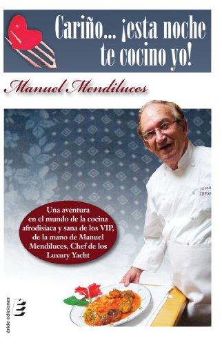 9788415160472: Carino... esta noche te cocino yo! (Spanish Edition)