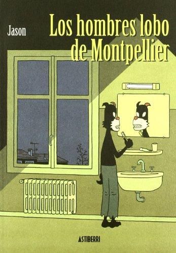 Los hombres lobo de Montpellier: Jason