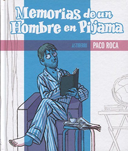 9788415163312: Memorias de un hombre en pijama / Memoirs of a man in pajamas (Spanish Edition)