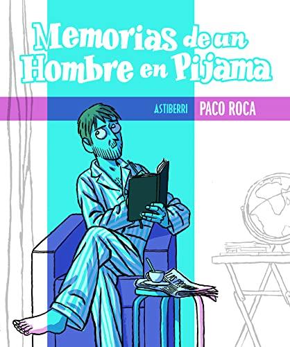 9788415163312: Memorias de un hombre en pijama / Memoirs of a man in pajamas (Spanish Edition)