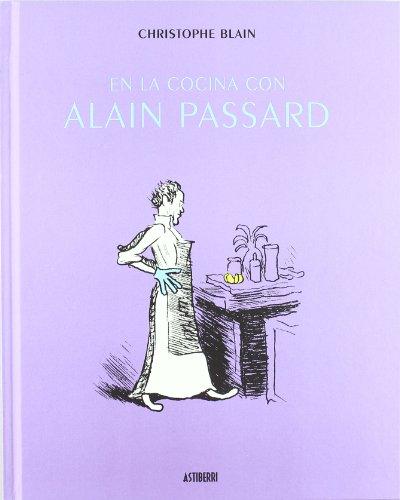 9788415163404: En la cocina con Alain Passard