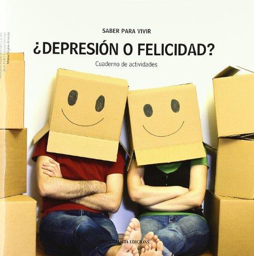 9788415164074: Saber para vivir: ¿Depresión o felicidad? : cuaderno de actividades: Vol.22