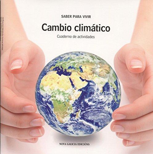 Cambio climático : cuaderno de actividades: Vázquez Varela, José