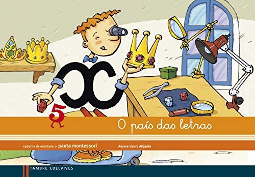 9788415165897: Caderno de escritura Pauta Montessori 3: O país das letras - 9788415165897