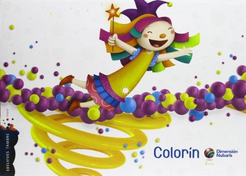9788415165989: Infantil 2 años Colorin (Dimension Nubaris) - 9788415165989