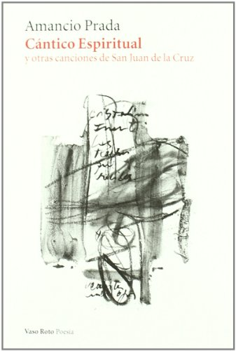 9788415168003: Cantico Espiritual + Cd (Poesia (vaso Roto))