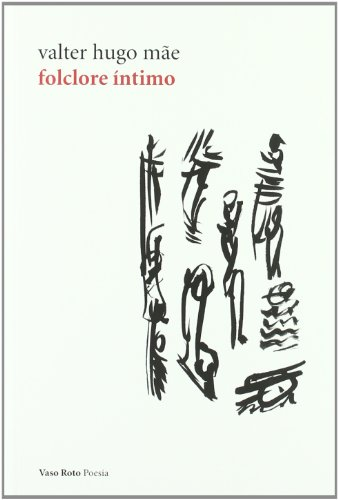 9788415168096: Folclore Intimo (Poesia (vaso Roto))