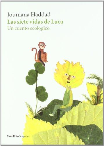 Las siete vidas de Luca (Spanish Edition): Joumana Haddad