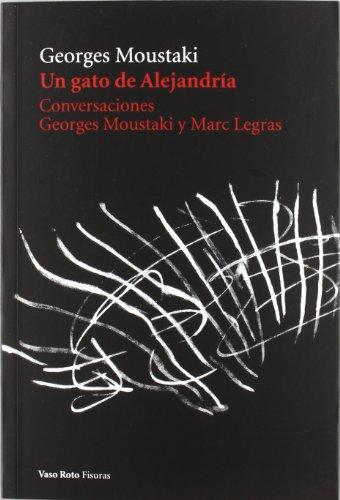 9788415168164: Gato De Alejandria, Un (Fisuras (vaso Roto))