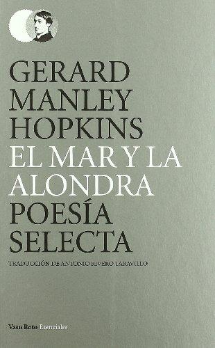 9788415168362: El mar y la alondra (Spanish Edition)