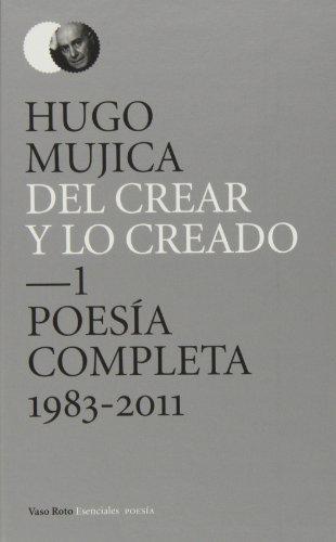 9788415168799: Del Crear Y Lo Creado (Esenciales Poesía)