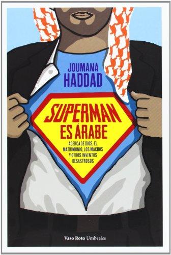 9788415168942: Superman Es Árabe (Umbrales)