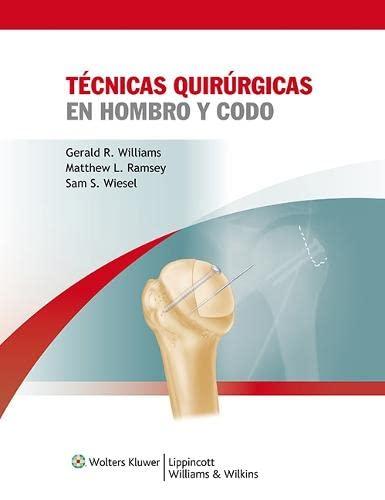 9788415169024: Técnicas quirúrgicas en hombro y codo (Spanish Edition)